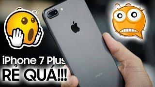 iPhone 7 Plus rẻ quá rồi: Mua thôi cần gì đợi nữa?