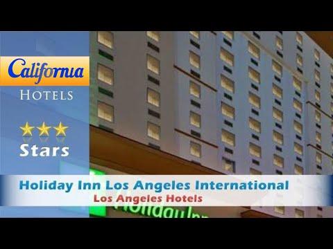 Holiday Inn Los Angeles International Airport, Los Angeles Hotels - California