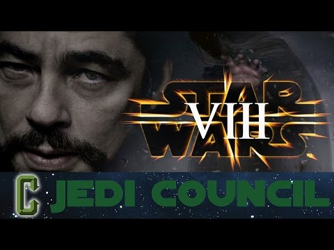 Collider Jedi Council - Benicio Del Toro The Villain In Star Wars Episode 8?