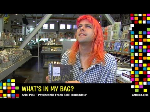 Ariel Pink - What's In My Bag?