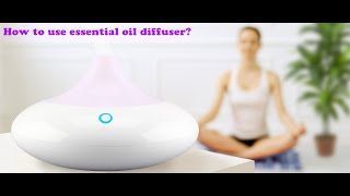 How to use essential oil diffuser - ZAQ Noor