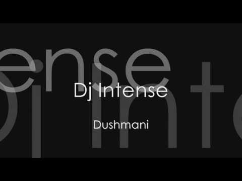 DJ Intense - Dushmani