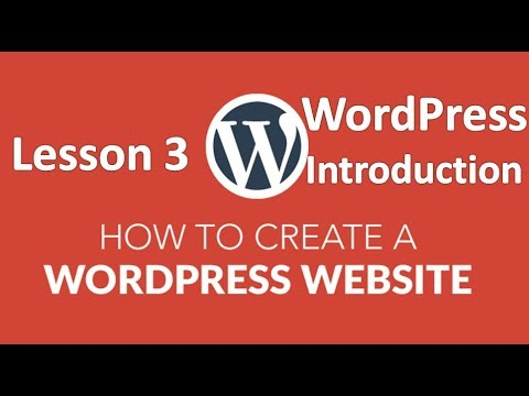 How to Build a Website Using WordPress Tutorial: Lesson 3 (WordPress Introduction)