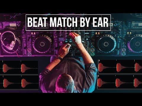 Beat Match BY EAR – Beat Matching Tutorial