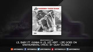 Lil Baby Ft. Gunna & Lil Uzi Vert - Life Goes On [Instrumental] (Prod. By Quay Global)