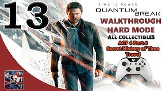 "Quantum Break Walkthrough - HARD - All Collectibles ACT 4 Part 4 ""Secret History of Time Travel"""