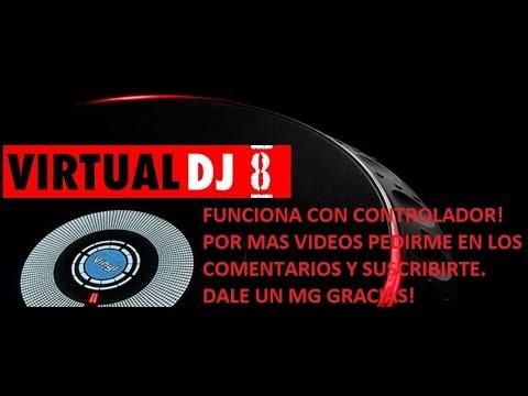 VIRTUAL DJ 8 ANDANDO CON CONTROLADOR DESCARGA FULL ESPAÑOL CRACK 32 Y 64 BITS Y FUNCIONA PERFECTO
