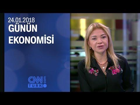 Günün Ekonomisi 24.01.2018 Çarşamba