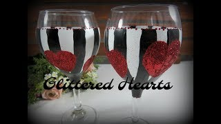 Easy Wine Glass Painting Part 3 | Glitter Hearts | Fun Glass Painting | Aressa | 2019