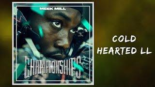 Meek Mill - Cold Hearted II (Full Lyrics)
