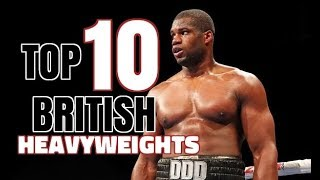 TOP 10 BRITISH HEAVYWEIGHTS: WHO MAKES THE LIST ?