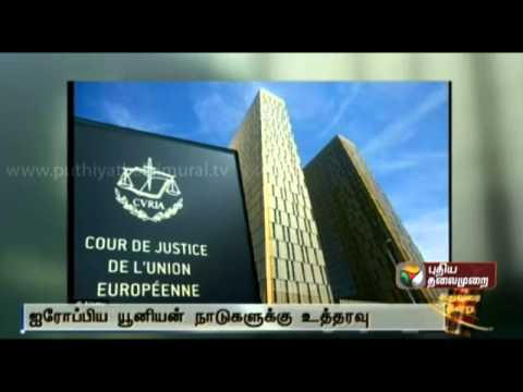 Court of Justice of the EU has ordered the European Union to revoke the restrictions on LTTE