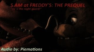 [SFM FNaF] 5 AM at Freddy's: The Prequel