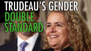 Trudeau shows gender double standard in Governor General pick