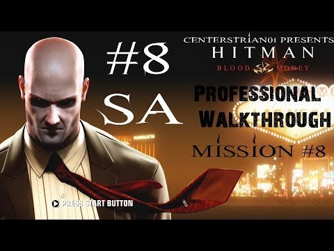Hitman: Blood Money - Professional Walkthrough - Part 8 - Death On The Mississippi - SA