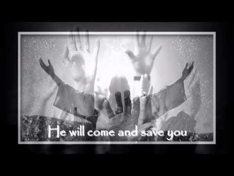 Hillsongs - He Will Come And Save