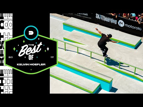 Best of Kelvin Hoefler | Dew Tour Long Beach 2017