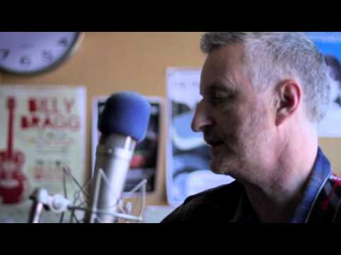 Billy Bragg: Way Over Yonder In The Minor Key (live in studio)