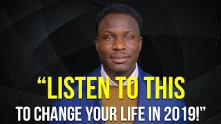Listen to This to Change Your Life in 2019 | Ralph Smart (Eye Opening Speech)