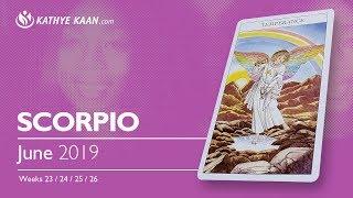 SCORPIO June 2019 Psychic Tarot Reading   Monthly Horoscope