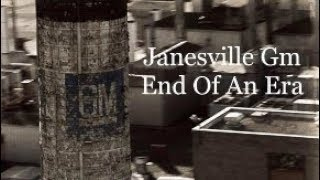 The General Motors Plant in Janesville Wisconsin End Of A Era :(