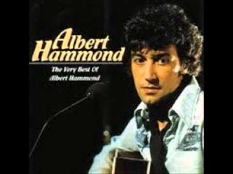 Albert Hammond - It Never Rains