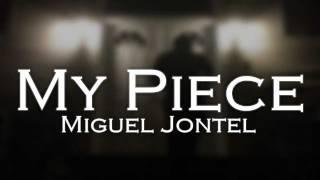 Watch Miguel Jontel My Piece video