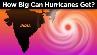 How Big Do Hurricanes Get?