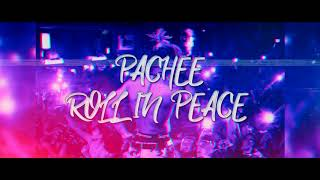 PACHEE - ROLL IN PEACE (KODAK BLACK - ROLL IN PEACE FEAT. XXXTENTACION -REMAKE-)