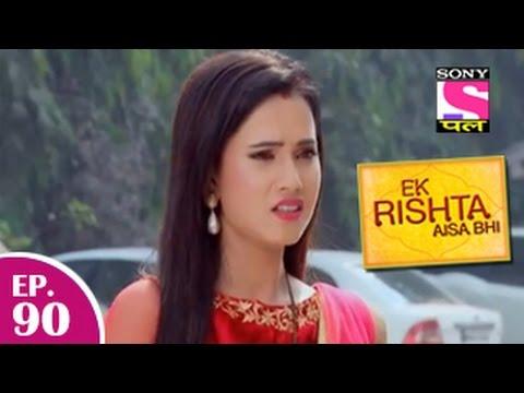 Ek Rishta Aisa Bhi - एक रिश्ता ऐसा भी - Episode 90 - 16th December 2014 video