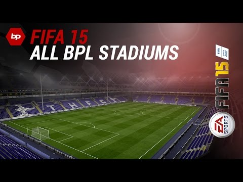 FIFA 15 | All 20 Barclays Premiere League Stadiums (Stamford Bridge, Old Trafford, Anfield Road)