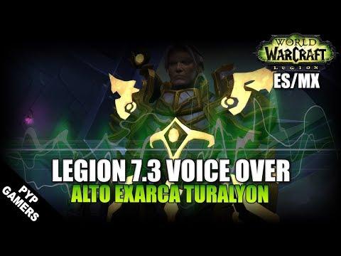 VoiceOver Parche 7.3: Alto Exarca Turalyon ES/MX | World of Warcraft: Legion