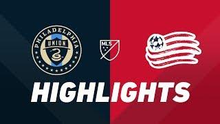 Philadelphia Union vs. New England Revolution   HIGHLIGHTS - May 4, 2019