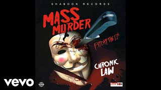 Chronic Law - Mass Murder (Official Audio)