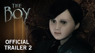 The Boy | Official Trailer 2 | Own It Now on Digital HD, Blu-ray & DVD