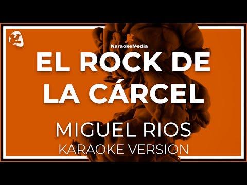 Miguel Rios - El Rock De La Carcel (Karaoke)