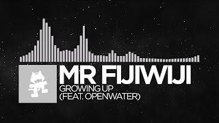 [Electronic] - Mr FijiWiji - Growing Up (feat. Openwater) [Monstercat EP Release]