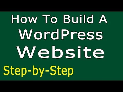 How To Build A WordPress Website -2012 Simple Step-by-Step