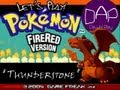 Let's Play! Pokemon Fire Red - Ep. 18 (Thunderstone!)