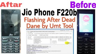 How to Jio Phone  F220b Flashing & Dead Boot Repair Dane By Umt tool