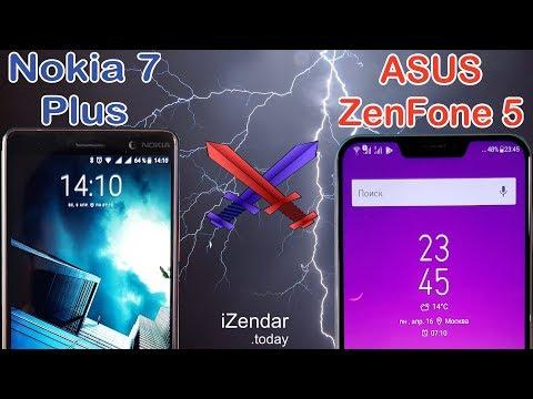 Трудный выбор: Nokia 7 Plus или Asus ZenFone 5?