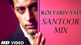 Watch Tum Bin Koi Fariyaad video