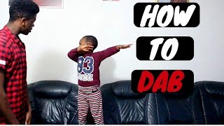 HOW TO DAB - Ah Nice