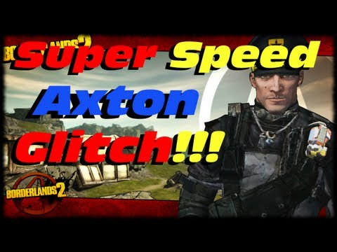 Borderlands 2 Super Speed Axton Glitch Tutorial! Turbo Fast Commando Expertise Skill Tree Exploit!