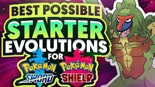 The Best Possible Pokemon Sword and Shield Starter Evolutions