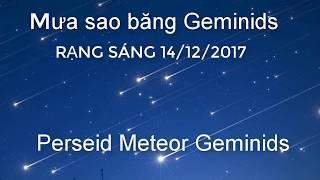 Mưa sao băng Geminids - rạng sáng 14/12/2017 Perseid Meteor Geminids