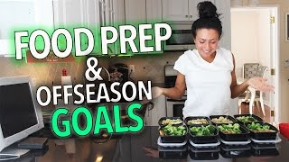Food Prep & Offseason Goals | Ashley Nocera