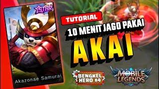 Download Lagu TRIK JAGO Pake AKAI Dalam 10 MENIT!!! - BENGKEL HERO#4 || Mobile Legend Gratis STAFABAND