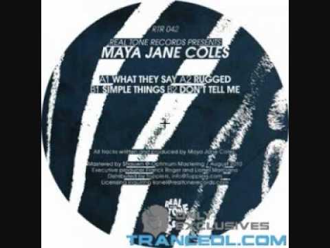 Maya Jane Coles - What They Say (Original Mix)