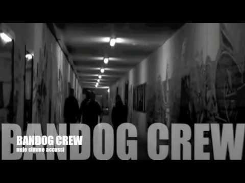 Bandog Crew - Nuje Simme Accussi' (Official Video) RAP NAPOLETANO